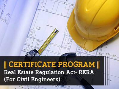 Certificate Program – Real Estate Regulation Act (RERA) || 3 Months || Self Learning Course