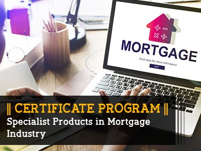 Certificate Program – Specialist Products in Mortgage Industry || 3 Months || Self Learning Course