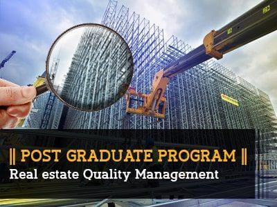 PG Program – Real Estate Quality Management || 6 Months || Online Live Program